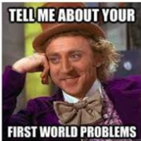 Think You Have Problems?